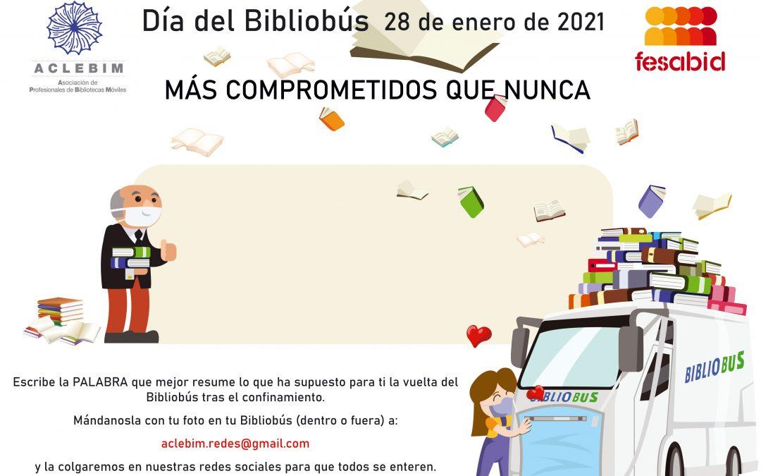 Día del Bibliobús, 2021. «Mas comprometidos que nunca»